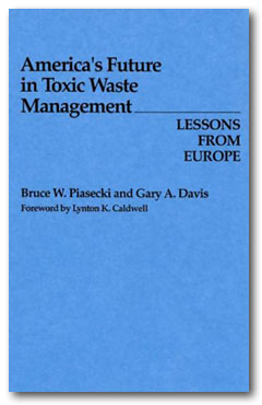 Book: America's Future in Toxic Waste Management